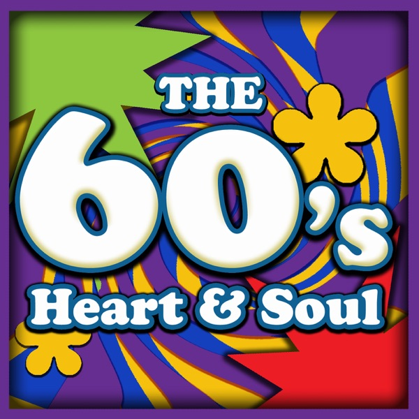 Various Artists - The 60's: Heart and Soul - 10 R&B Classics (Rerecorded Version) album wiki, reviews