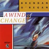 A Wind Of Change by Brendan O'Regan on Apple Music