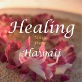 ヒーリング・ミュージック・フロム・ハワイ