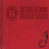 Revolution Brass Band - Keep On Steppin