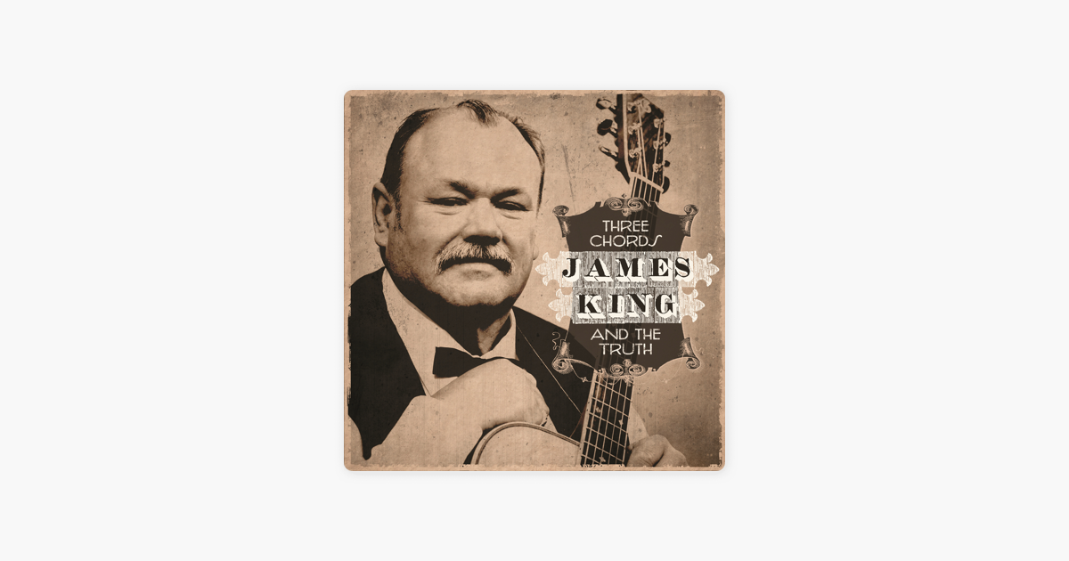 Three Chords And The Truth By James King On Apple Music