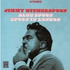 Nobody Knows You When You're Down And Out - Jimmy Witherspoon