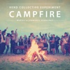 Campfire, Rend Collective Experiment