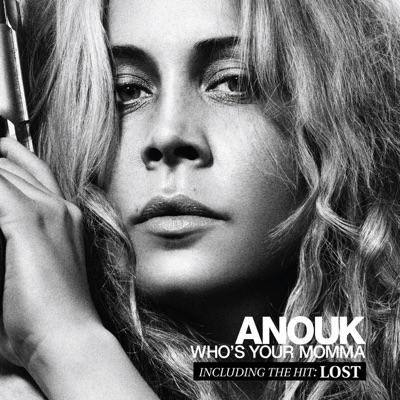 Who's Your Momma (Bonus Track Version) - Anouk