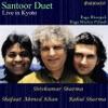 Santoor Duet Live In Kyoto