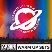 A State of Trance 650 (Armin Van Buuren - Warm Up Sets) [Moscow, Yekaterinburg, Utrecht, Buenos Aires & Jakarta]