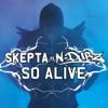 So Alive [Skepta vs. N-Dubz] - EP, Skepta & N-Dubz