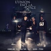 L'union fait la force (feat. Sultan, MLC, Nassi & Itsou) - Single