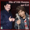 Hits of Udit Narayan and K K