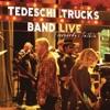 Tedeschi Trucks Band - Live Everybodys Talkin Album