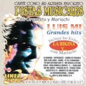 Pistas Musicales - Luis Mi - Grandes Hits - Con Orquesta y Mariachi (Karaoke)