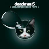 > Album Title Goes Here <-deadmau5
