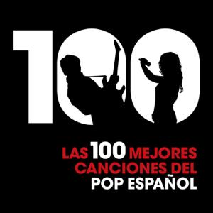 Varios Artistas - Las 100 Mejores Canciones del Pop Español