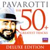 Pavarotti: The 50 Greatest Tracks - Luciano Pavarotti