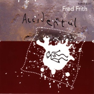 Fred Frith - Fooled Again