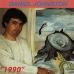 Daniel Johnston - True Love Will Find You In the End