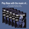 Play Bass with the Music of The Police