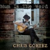 Chris Cortez - My Way Is Better