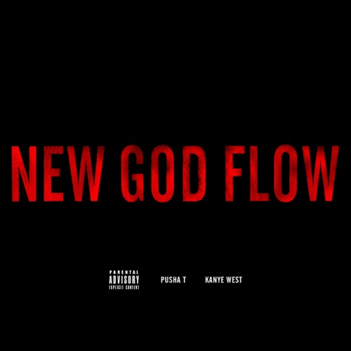 Pusha T & Kanye West - New God Flow - Single