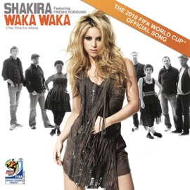 Waka Waka This Time For Africa The Official 2010 Fifa World Cup Tm Song Feat Freshlyground