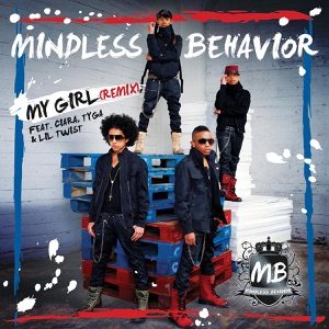 My Girl (Remix) [feat. Ciara, Tyga & Lil Twist] - Single Mp3 Download