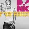 F**kin' Perfect - Single, P!nk