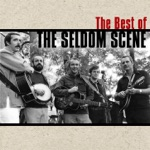The Seldom Scene - City Of New Orleans