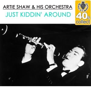 Just Kiddin' Around (Remastered) - Single
