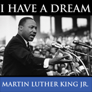Download Martin Luther King's I Have A Dream Speech Audio Book
