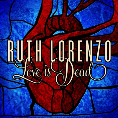 Love Is Dead - Single - Ruth Lorenzo