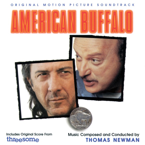 American Buffalo / Threesome (Original Motion Picture Soundtrack)