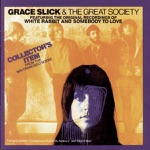 Grace Slick & The Great Society - Somebody to Love