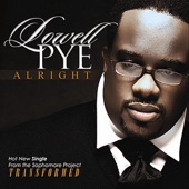 Lowell Pye - Alright