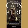 Gates of Fire: An Epic Novel of the Battle of Thermopylae AudioBook Download