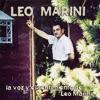 La Voz Y El Sentimiento De Leo Marini, Leo Marini
