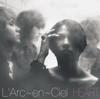 L'Arc〜en〜Ciel - Anata