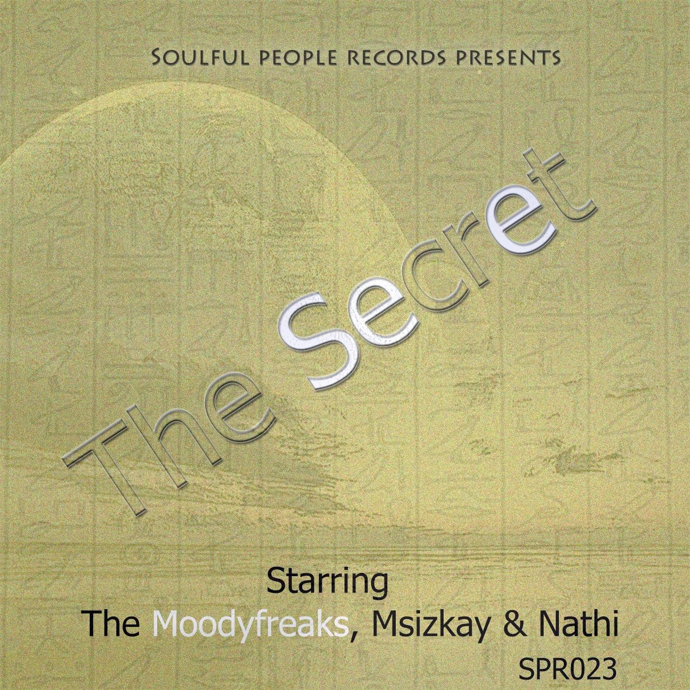 The Secret (Original Extended Mix) [feat. Msizkay & Nathi] - Single