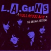 Hollywood Raw - The Original Sessions, L.A. Guns