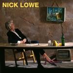 Nick Lowe - True Love Travels On a Gravel Road