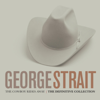 The Cowboy Rides Away: The Definitive Collection - George Strait
