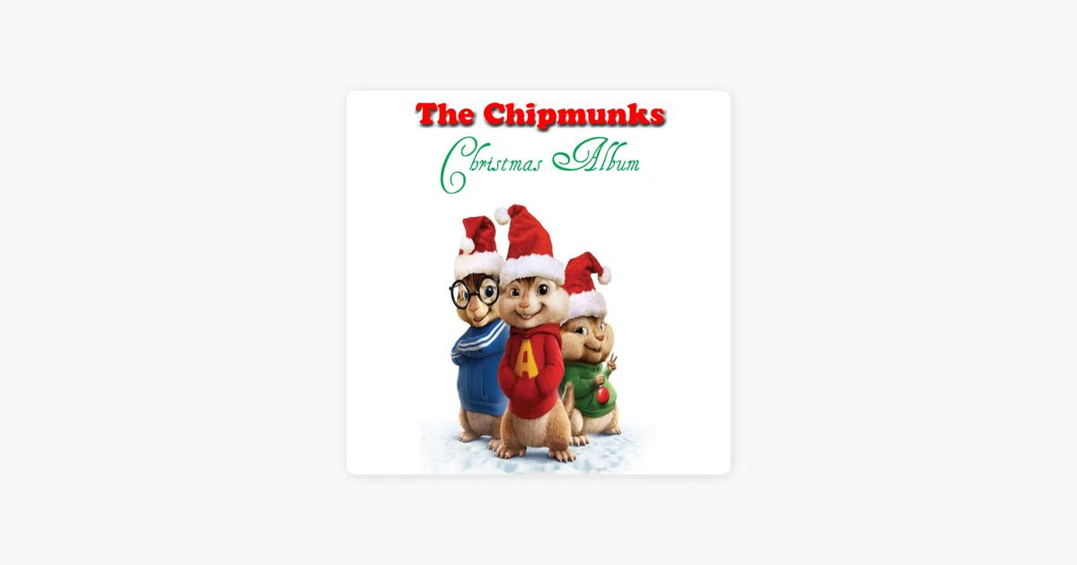 The Chipmunks Christmas Album by The Chipmunks on Apple Music