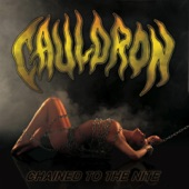 Cauldron - Chained Up In Chains