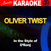 [Download] Oliver Twist (In the Style of D'banj) [Karaoke Version] MP3