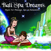 Bali Spa Dreams (Music for Massage, Spa & Relaxation) - See New Project - See New Project