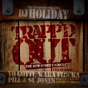 Trapped Out (feat. Yo Gotti, Waka Flaka Flame, Pill & Sl Jones) - Single Mp3 Download