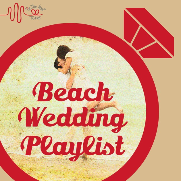 Tie The Knot Tunes Presents Beach Wedding Songs Playlist By Waikiki Hawaiian Guitars On Apple Music