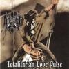 Totalitarian Love Pulse - Iperyt