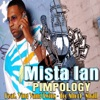 Pimpology (feat. Eightball, Ying Yang Twins & Too $hort) - EP, Mista Ian