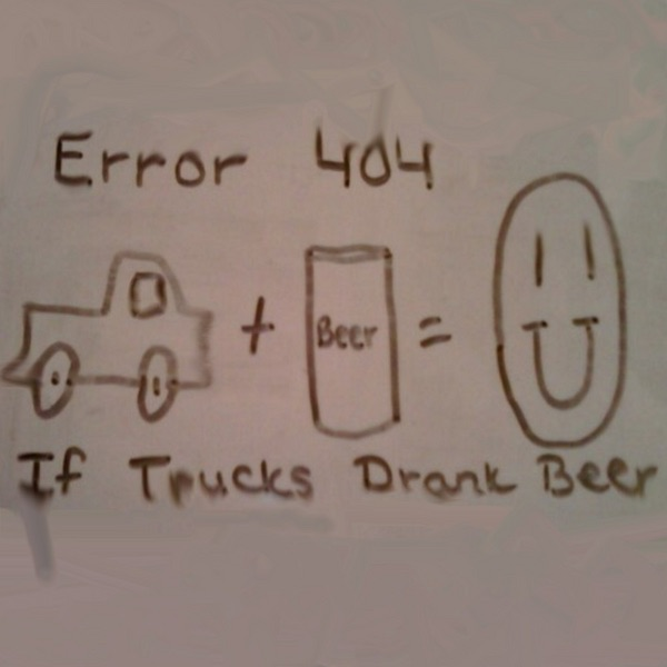 If Trucks Drank Beer Error 404 CD cover