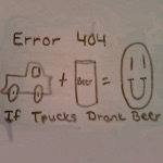 If Trucks Drank Beer